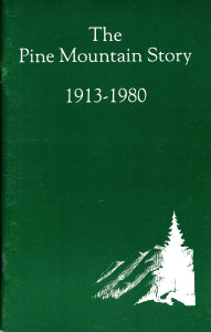 "Guide to ""The Pine Mountain Story 1913-1980"""